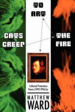 Cats Creep the Fire to Art