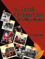 Death of Santa Claus & Other Stories