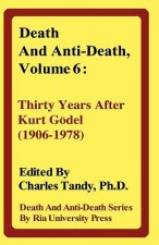 Death and Anti-Death, Volume 6