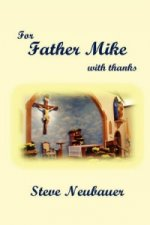 For Father Mike