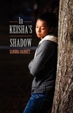 In Keisha's Shadow