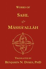 Works of Sahl & Masha'allah