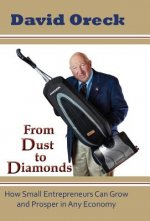 From Dust to Diamonds