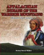 Appalachian Indians of Warrior Mountains