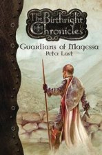 Guardians of Magessa - The Birthright Chronicles