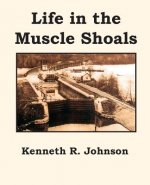 Life in the Muscle Shoals