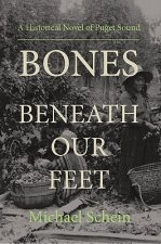 Bones Beneath Our Feet
