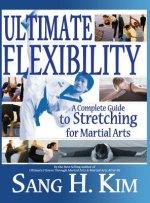 Ultimate Flexibility