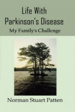 Life with Parkinson's Disease-My Family's Challenge