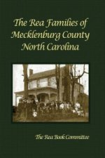 Rea Families of Mecklenburg County North Carolina
