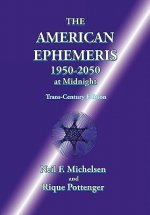 American Ephemeris 1950-2050 at Midnight
