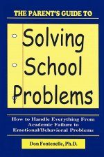 Parent's Guide to Solving School Problems