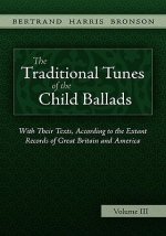 Traditional Tunes of the Child Ballads, Vol 3