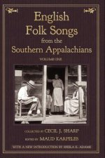 English Folk Songs from the Southern Appalachians, Vol 1