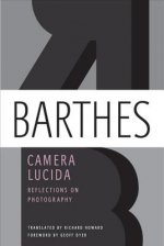 CAMERA LUCIDA: REFLECTIONS ON PHOTOGRAPH