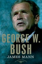 George W. Bush: The American Presidents Series