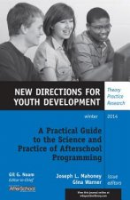 Practical Guide to the Science and Practice of Afterschool Programming