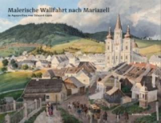 Malerische Wallfahrt nach Mariazell