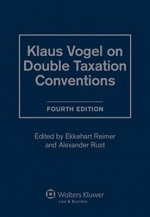 Klaus Vogel on Double Taxation Conventions - 4th Revised Edition