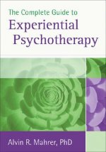 Complete Guide to Experiential Psychotherapy