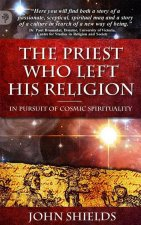 Priest Who Left His Religion - In Pursuit of Cosmic Spirituality