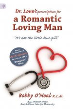 Dr. Love's Prescription for a Romantic Loving Man