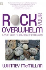 Rock Your Overwhelm