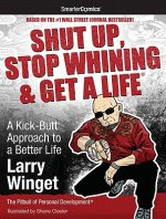 Shut Up, Stop Whining & Get a Life from SmarterComics