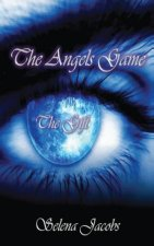 Angels Game - Book 1 - The Gift