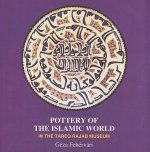 Pottery of the Islamic World
