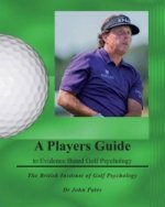 Players Guide to Evidence Based Golf Psychology