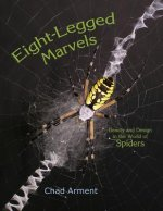 Eight-Legged Marvels