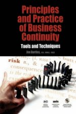 Principles and Practice of Business Continuity