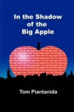 In the Shadow of the Big Apple