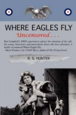 Where Eagles Fly, Uncensored ...