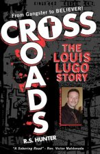 Crossroads, The Louis Lugo Story