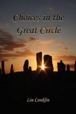 Choices in the Great Circle
