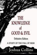 Knowledge of Good & Evil 2nd Edition