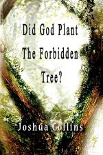 Did God Plant the Forbidden Tree?
