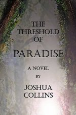 Threshold of Paradise