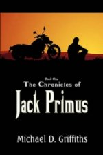 Chronicles of Jack Primus Book 1