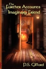 Further Accounts of the Imaginary Friend