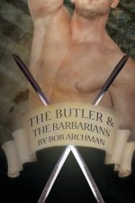 Butler & the Barbarians