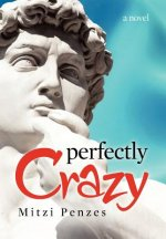 Perfectly Crazy