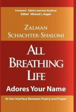 All Breathing Life Adores Your Name