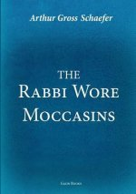 Rabbi Wore Moccasins