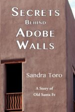 Secrets Behind Adobe Walls