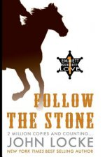 Follow the Stone