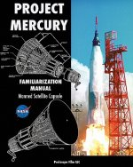 Project Mercury Familiarization Manual Manned Satellite Capsule