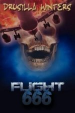 Flight 666 (Book 1 in the Moment of Death Trilogy)